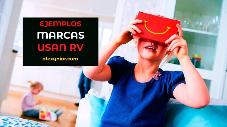 Marcas que utilizan realidad virtual