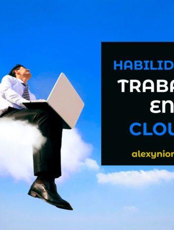 Habilidades para trabajar en nube Cloud computing
