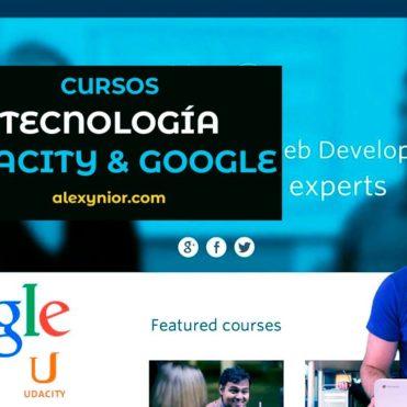 Cursos gratis tecnología de Google y Udacity