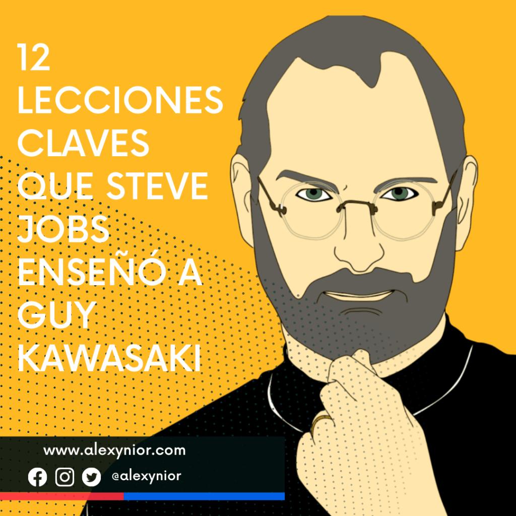 Lecciones aprendidas de Guy Kawasaki